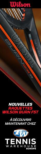Les nouvelles Wilson Burn FST sont disponibles sur Tennis Warehouse