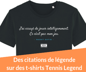 Les citations de légende sur des t-shirts Tennis Legend.