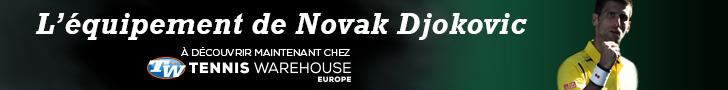 L'équipement complet de Novak Djokovic